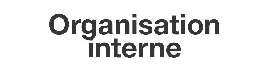 Organisation interne