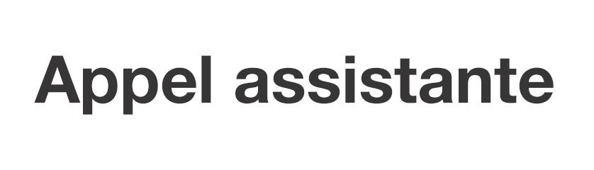 Appel assistante