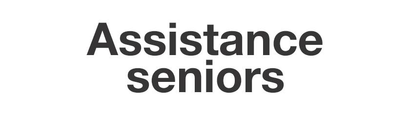 Assistance seniors